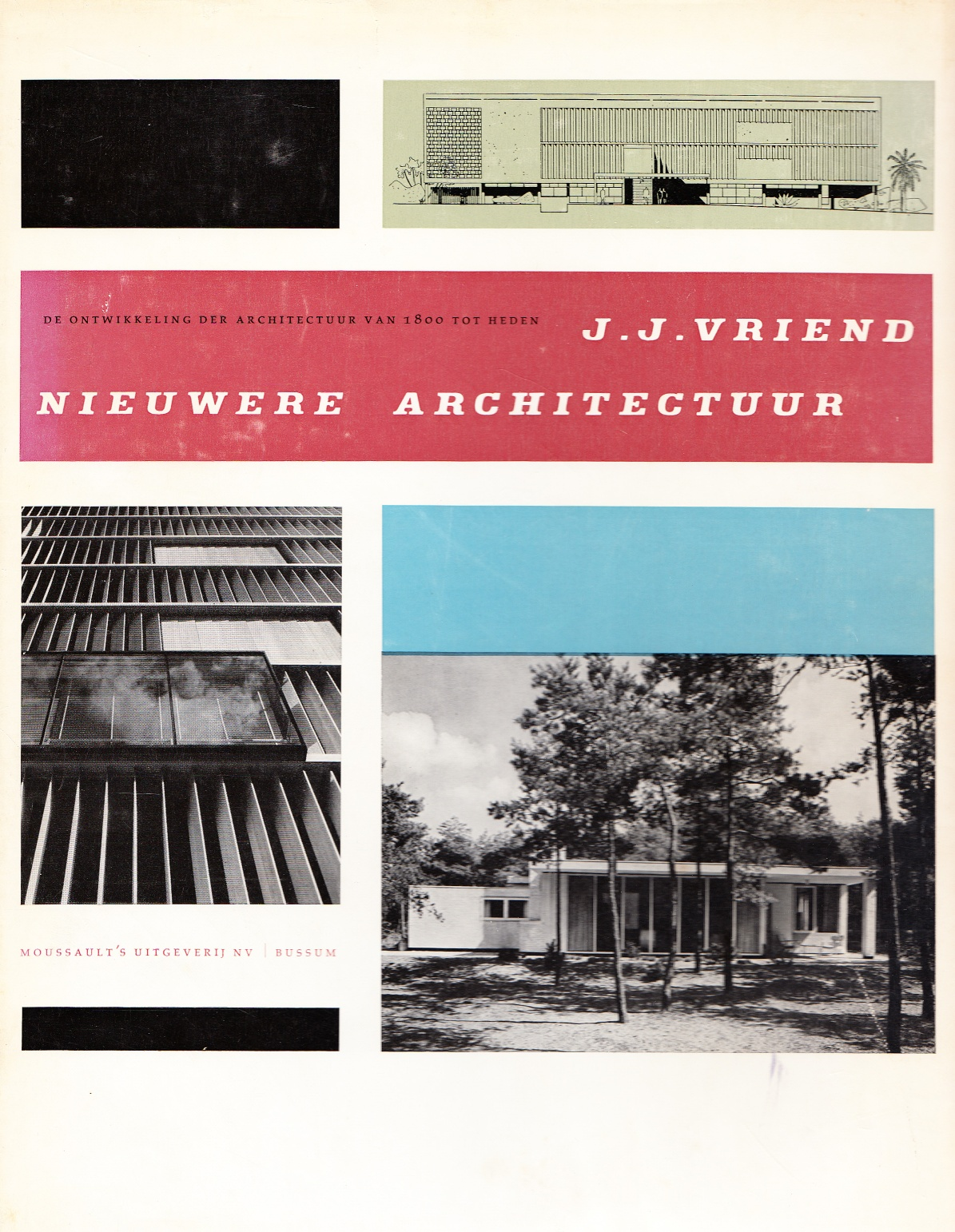 vriend-j-j-nieuwere-architectuur-1957